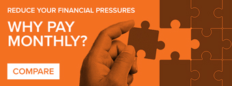 Reduce your Financial Pressures - Why Pay Monthly?
