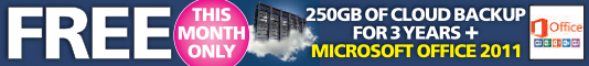 FREE this month only - 250GB of Cloud Backup for 3 Years + MicroSoft Office 2011