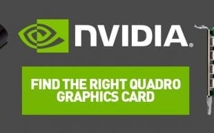 NVIDIA Find the Right Quadro Graphics Card