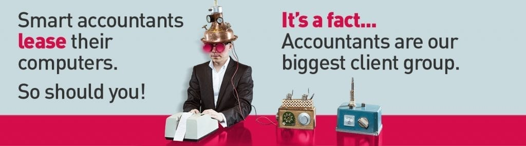 "Steampunk Accountant working on accounts with the caption ""Smart accountants lease their computers. So should you! Its a fact... Accountants are our biggest client group."""