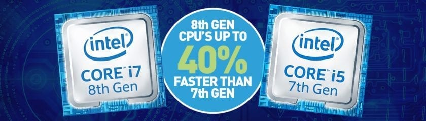 """8th Gen i7 and 7th Gen i5 side by side with the caption """"8th GEN CPU'S UP TO 40% FASTER THAN 7TH GEN"""""""