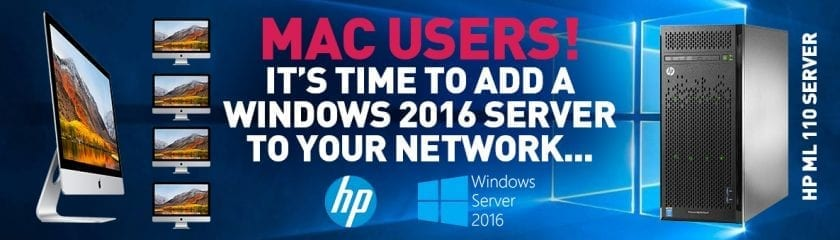 """iMacs and the HP ML110 Server with the corresponding logos and title """"MAC USERS! It's time to add a Windows 2016 Server to your Network..."""""""