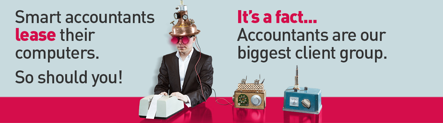 "Steampunk accountant working on his accounts with the caption ""Smart accountants lease their computers. So should you! It's a fact.. Accountants are our biggest client group."""