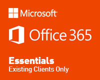Office 365 Essentials Option (Existing Customers Only)
