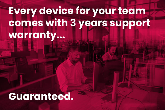 Devices for Teams comes with 3-year Technical Support & Warranty, guaranteed!