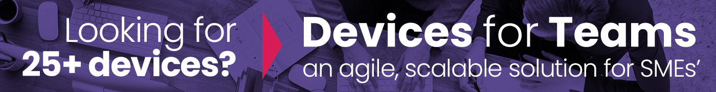Devices for Teams, click here to find out more!