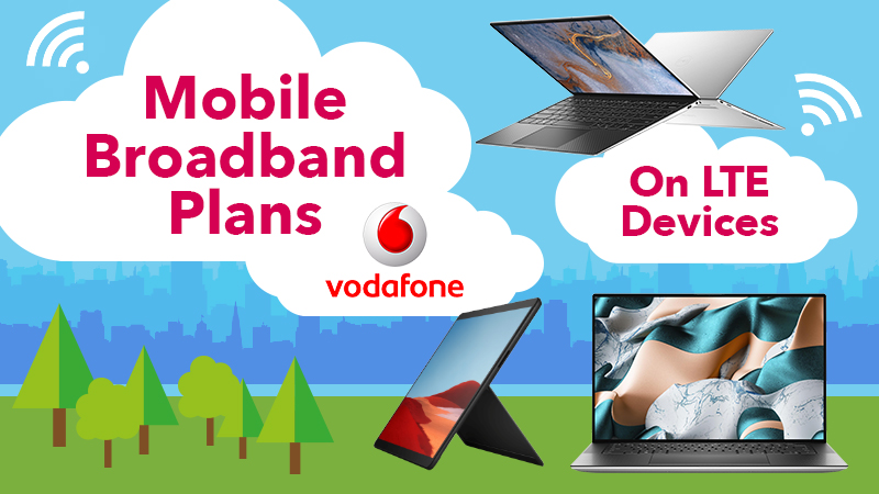 Mobile Broadband Plans Vodafone On LTE Devices