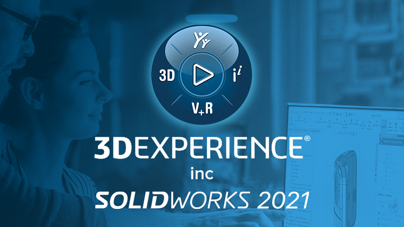 3D experience inc Solidworks 2021