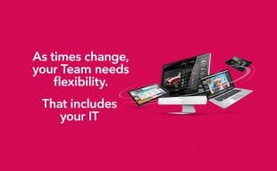 As times change your team needs flexibility. That includes your IT