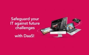 Safeguard your IT against future challenges with DaaS