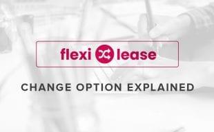 Flexi Lease Change Option Explained