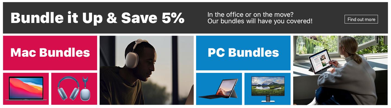Bundle it up and save 5% on Mac Bundles & PC Bundles