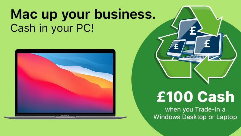 Mac up your business. Cash in your PC