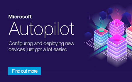 Microsoft Autopilot - Configuring and deploying new devices just got a lot easier.