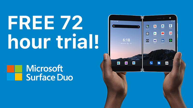 FREE 72 hour trial on a Microsoft Surface Duo