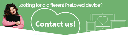 Looking for a different PreLoved device? Contact Us!
